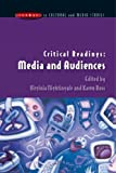 Critical Readings: Media and Audiences (0335211674) by Nightingale, Virginia