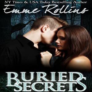 Buried Secrets | [Emme Rollins]