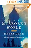 The Mirrored World: A Novel