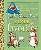 img - for Little Golden Book Bible Favorites (Little Golden Book Favorites) book / textbook / text book