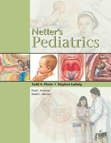 Netter'S Pediatrics (Netter Clinical Science)
