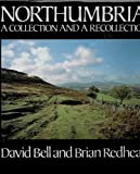 img - for Northumbria: A Collection and a Recollection book / textbook / text book
