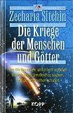Die Kriege der Menschen und Götter. Die Chroniken des Planeten Erde (3930219603) by Zecharia Sitchin