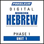 Hebrew Phase 1, Unit 01: Learn to Speak and Understand Hebrew with Pimsleur Language Programs |  Pimsleur