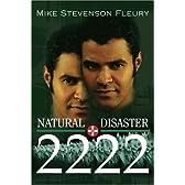 Natural Disaster 2222