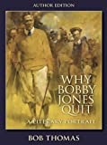 Why Bobby Jones Quit