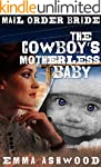 Mail Order Bride: The Cowboy's Mother...