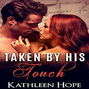 Taken by His Touch Audiobook