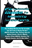 25 Splendid Guide To Mobility Scooters: This Handbook Will Give You The Incredible Tips And Tricks In Buying The Best Mobility Scooters Plus, Amazing     Ctm Mobility Scooters And So Much More!