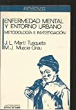 img - for ENFERMEDAD MENTAL Y ENTORNO URBANO (Autores, textos y temas) (Spanish Edition) book / textbook / text book
