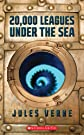 20,000 Leagues Under The Sea (Scholastic Classics)