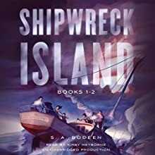 Shipwreck Island, Books 1-2 (       UNABRIDGED) by S. A. Bodeen Narrated by Kirby Heyborne