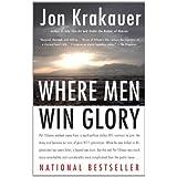 Where Men Win Glory: The Odyssey of Pat Tillman ~ Jon Krakauer