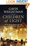 Children of Light: How Electricity Ch...