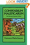 Compendium Maleficarum: The Montague...
