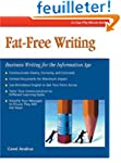 Fat-Free Writing: Business Writing fo...