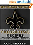 Cookbooks for Fans: New Orleans Footb...