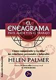 El eneagrama en el amor y en el trabajo / The Enneagram in Love & Work: Como comprender y facilitar tus relaciones personales y laborales / ... (Autoayuda / Self Help) (Spanish Edition) (8495973049) by Palmer, Helen