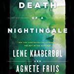 Death of a Nightingale: The Nina Borg Series, Book 3 (       UNABRIDGED) by Lene Kaaberbøl, Agnete Friis Narrated by Susan Boyce