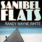 Sanibel Flats: Doc Ford #1 (       UNABRIDGED) by Randy White Narrated by Dick Hill