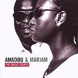 Amadou & Mariam-the Magic Couple