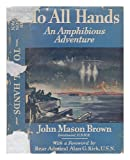 img - for To all hands,: An amphibious adventure book / textbook / text book