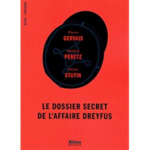 Le dossier secret de l'affaire Dreyfus