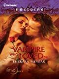 The Vampire Who Loved Me (Sons of Midnight)