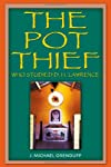 The Pot Thief Who Studied D. H. Lawrence