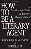img - for How To Be A Literary Agent: An Introductory Guide To Literary Representation book / textbook / text book
