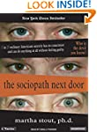 The Sociopath Next Door: The Ruthless...