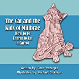 img - for The Cat and the Kids of Millbrae book / textbook / text book