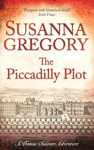 The Piccadilly Plot (Exploits of Thomas Chaloner)