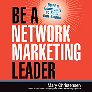 Be a Network Marketing Leader Audiobook