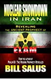 img - for Nuclear Showdown in Iran, Revealing the Ancient Prophecy of Elam book / textbook / text book
