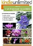 L'art d'entretenir vos orchid�es