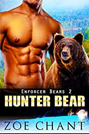 Hunter Bear: BBW Bear Shifter Paranormal Romance (Enforcer Bears Book 2)