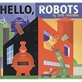Hello, Robots!