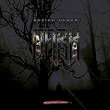 Dark Hörbuch von Adrian Daray Gesprochen von: Adrian Daray