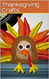 img - for Thanksgiving Craft Ideas for Kids book / textbook / text book