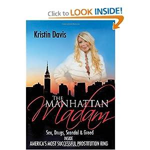 Prostitution Ring: Kristin Davis: 9780615274621: Amazon.com: Books