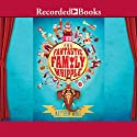 The Fantastic Family Whipple (       UNABRIDGED) by Mathew Ward Narrated by Steven Crossley
