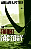 img - for The Fright Factory book / textbook / text book