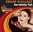 Edgar Wallace: Das indische Tuch (2 CDs)