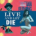 Live and Let Die Audiobook by Ian Fleming Narrated by Simon Vance