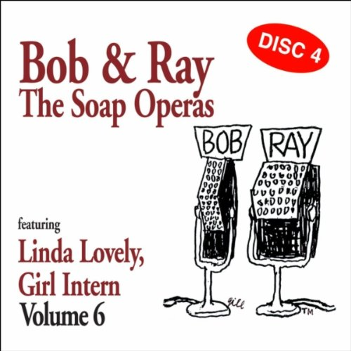 Bob & Ray The Soap Operas Vol. 6 Disc 4