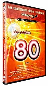 Le Meilleur Des Tubes En Karaoké : Les Années 80
