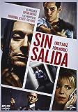 Sin Salida (Not Safe For Work) [DVD]