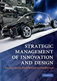 img - for Strategic Management of Innovation and Design by Pascal Le Masson (2010-11-08) book / textbook / text book
