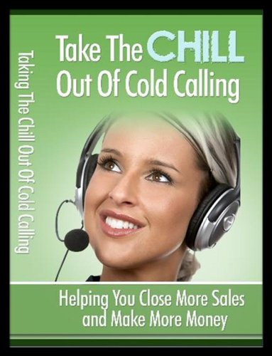 Take the Chill out of Cold Calling PDF